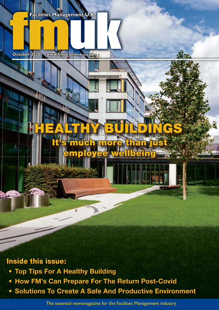Facilities Management UK (FMUK) October 2020 issue